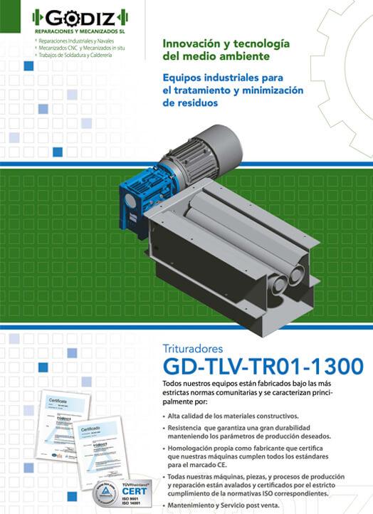 Trituradores GD-TLV-TR01-1300